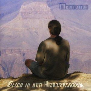Blick In Den Herzensraum-Meditaion