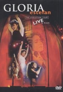 GLORIA ESTEFAN: THE EVOLUTION TOUR LIVE IN MIAMI