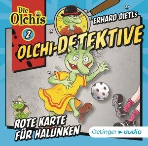 Olchi-Detektive 02 Rote Karte für Halunken (CD)