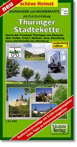 Thüringer Städtekette Radwander- und Wanderkarte 1 : 35 000