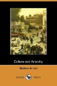 Culture and Anarchy (Dodo Press)