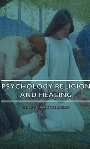 Psychology Religion and Healing