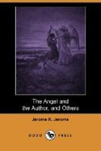The Angel and the Author, and Others (Dodo Press)