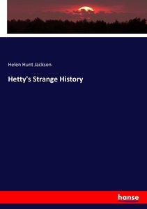 Hetty\'s Strange History