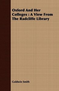 Oxford and Her Colleges: A View from the Radcliffe Library