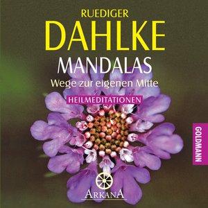 Mandalas - Wege zur eigenen Mitte. CD