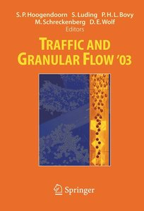Traffic and Granular Flow ' 03