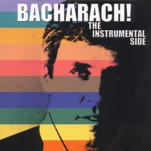 Bacharach! The Instrumental Si