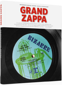 Grand Zappa.Internationale Frank Zappa Discology