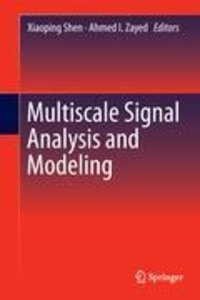 Multiscale Signal Analysis and Modeling