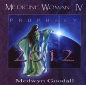 Medicine Woman Vol.4-Prophecy 2012