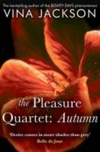 The Pleasure Quartet: Autumn