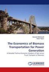 The Economics of Biomass Transportation for Power Generation