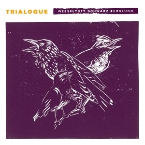 Trialogue (Ltd.Deluxe/Linoleum Print/Numbered)