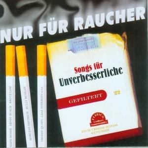 Nur für Raucher-Songs für Unverbesserliche
