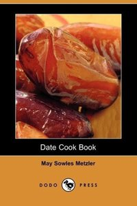 Date Cook Book (Dodo Press)