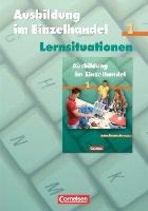 Ausbildung im Einzelhandel 1. Arbeitsbuch