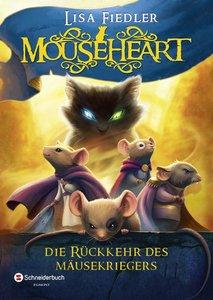 Mouseheart - Die Rückkehr des Mäusekriegers
