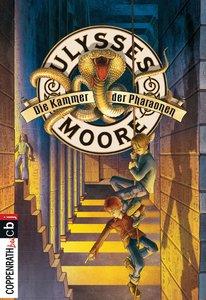 Ulysses Moore 02. Die Kammer der Pharaonen
