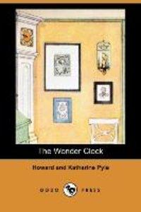 The Wonder Clock (Dodo Press)