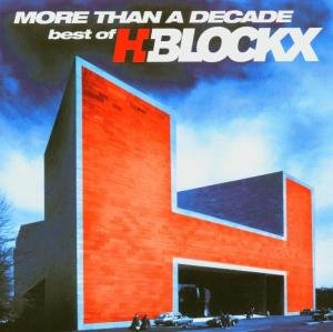 More Than A Decade-Best Of H-Blockx