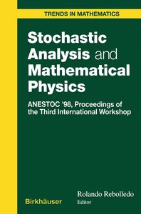 Stochastic Analysis and Mathematical Physics