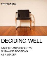 Deciding Well