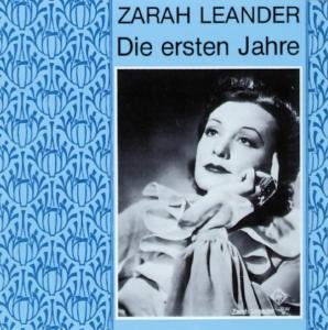 Zarah Leander: Die Ersten Jahre