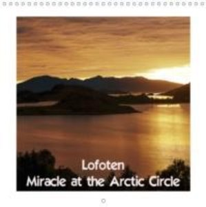 Lofoten Miracle at the Arctic Circle (Wall Calendar 2015 300 × 3
