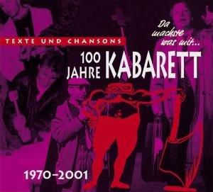 Da machste was mit-100 Jahre Kabarett,4: 1970-2001