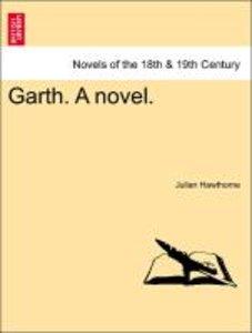 Garth. A novel. Vol. III.