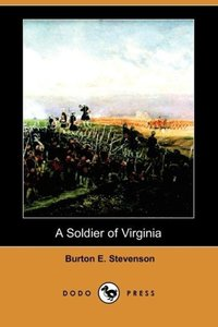 A Soldier of Virginia (Dodo Press)