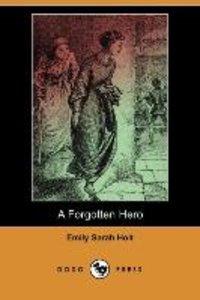 A Forgotten Hero (Dodo Press)