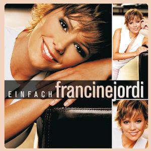 Einfach Francine Jordi