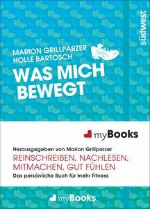 Bartosch, H: myBook - Was mich bewegt