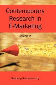 Contemporary Research in E-Marketing, Volume 2