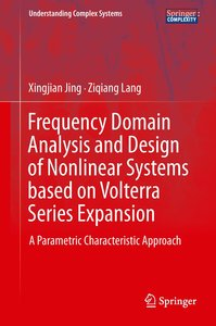 Frequency Domain Analysis and Design of Nonlinear Systems based