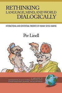 Rethinking Language, Mind, and World Dialogically (PB)