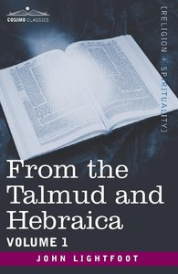 From the Talmud and Hebraica, Volume 1