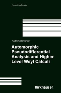Automorphic Pseudodifferential Analysis and Higher Level Weyl Ca