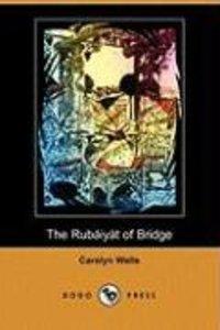 The Rubaiyat of Bridge (Illustrated Edition) (Dodo Press)
