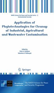 Application of Phytotechnologies for Cleanup of Industrial, Agri