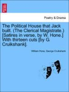 The Political House that Jack built. (The Clerical Magistrate.)