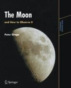 The Moon and How to Observe It