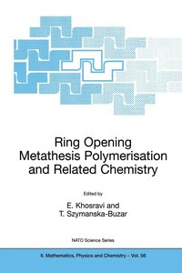 Ring Opening Metathesis Polymerisation and Related Chemistry