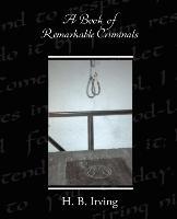 A Book of Remarkable Criminals - zum Schließen ins Bild klicken