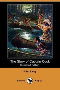 The Story of Captain Cook (Illustrated Edition) (Dodo Press)