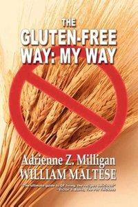The Gluten-Free Way
