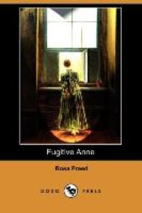 Fugitive Anne (Dodo Press)