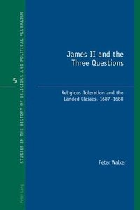 James II and the Three Questions